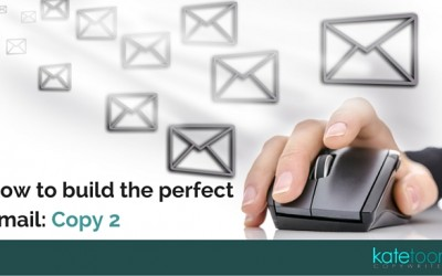 How to build the perfect email: Copy 2