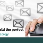 How to build the perfect email: Strategy
