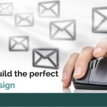 How to build the perfect email: Design