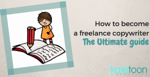 how to be a freelance copywriter