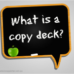 What is a copy deck?