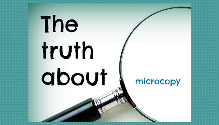 The truth about microcopy and how it can make or break your website