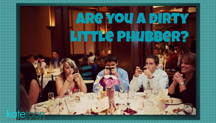 Are you a dirty little phubber?