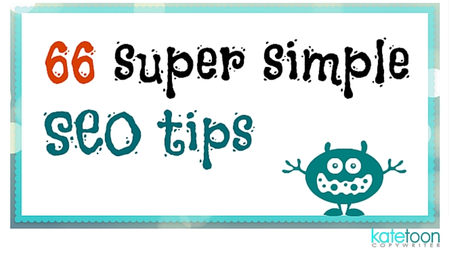 66 Super Simple SEO Tips