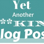 Yet another f**king blog post
