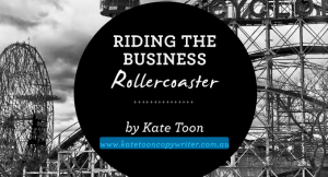 Riding the business roller coaster