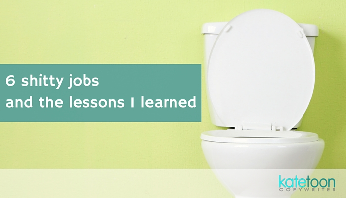 6 shitty jobs and the lessons I learned