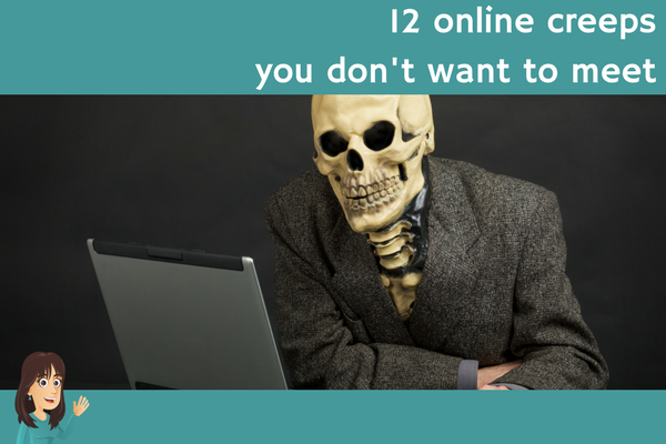 12 online creeps you don't want to meet