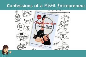 confessions of a misfit entrepreneur