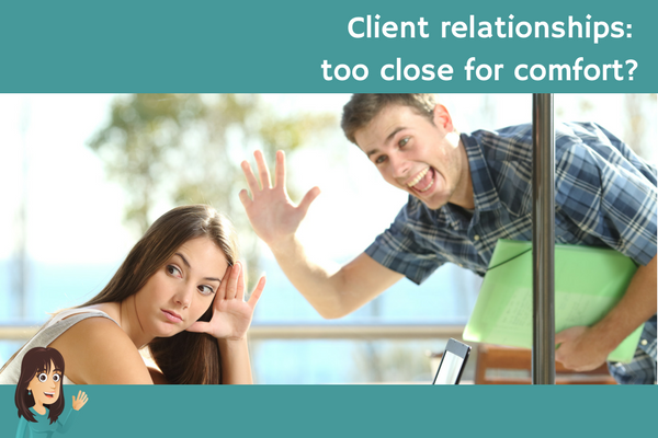 Client relationships: too close for comfort?