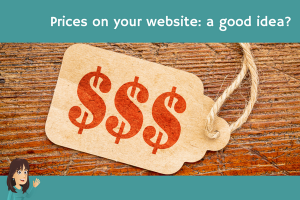 Prices on your website a good idea