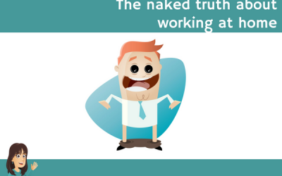 The naked truth about working at home
