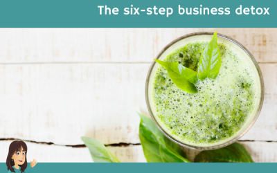 The six-step business detox