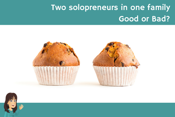 Two solopreneurs in one family – Good or bad?