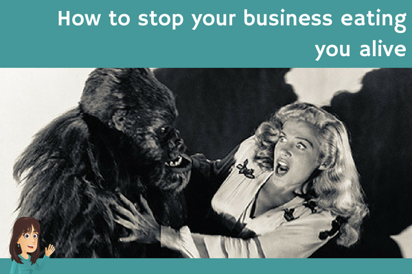 How to stop your business eating you alive